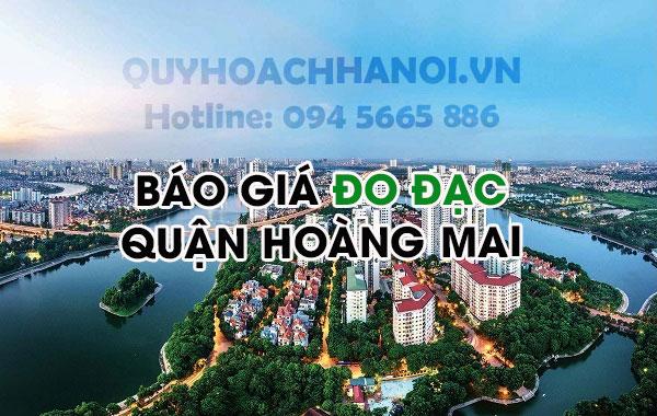 Báo giá đo đạc quận Hoàng Mai